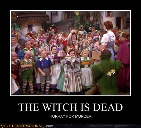 20-demotivational-posters-the-witch-is-dead